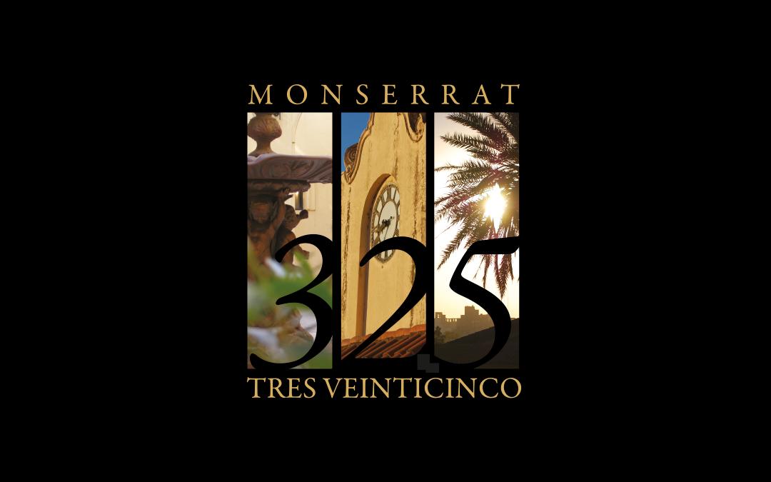 Monserrat 325